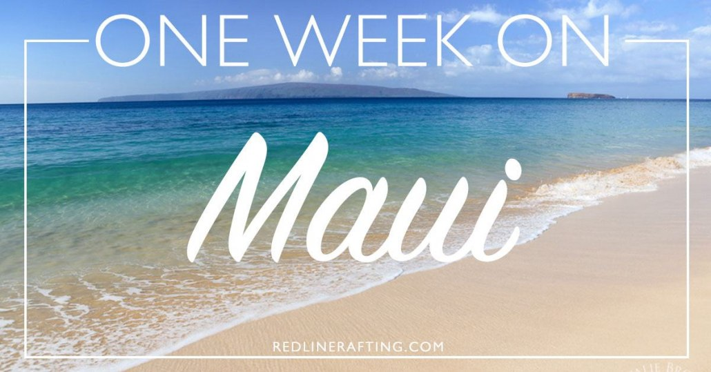 one week on Maui